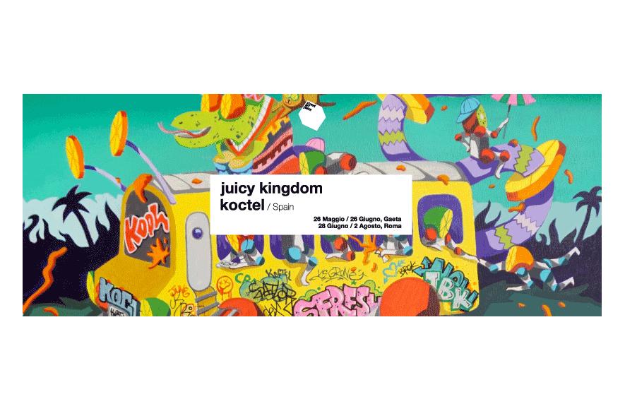 Kingdom Juicy - Koctel - solo show